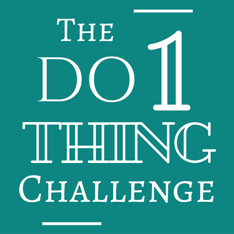 The Do 1 Thing Challenge